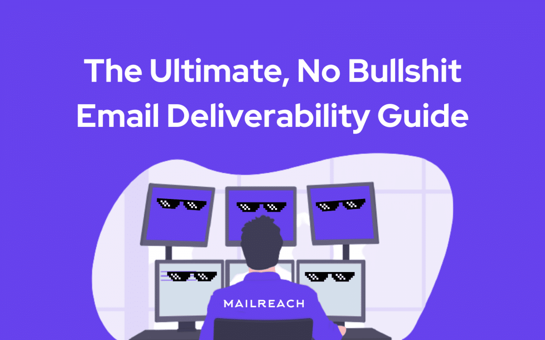How to prevent emails from going to spam in 2021 – The Ultimate, No Bullshit Guide