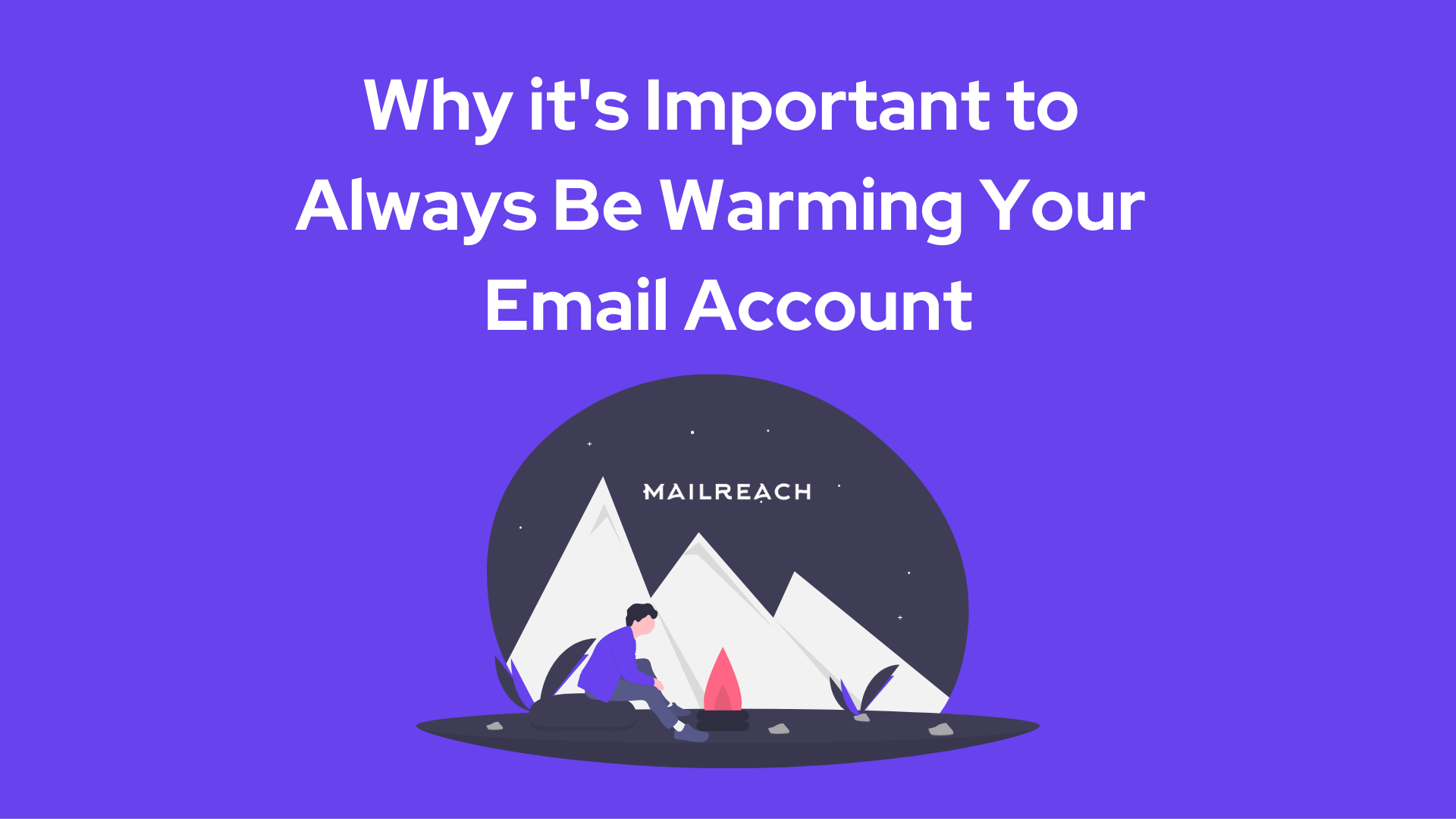 why to keep warming an email account